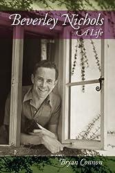 Beverley Nichols : A Life