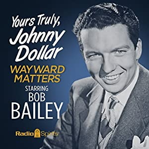 Yours Truly, Johnny Dollar Radio/TV Program