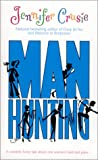 Manhunting, Jennifer Crusie, 1551666189
