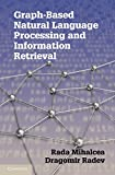 img - for Graph-based Natural Language Processing and Information Retrieval book / textbook / text book