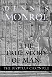True Stroy of Man, Dennis Monroe, 1594533601