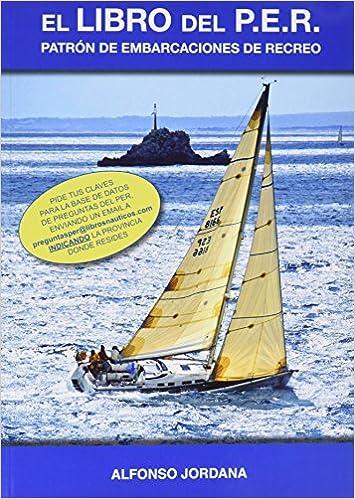 El Libro Del P.E.R. Patrón De Embarcaciones De Recreo ...