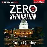 Zero Separation: Donovan Nash, Book 3 | Philip Donlay