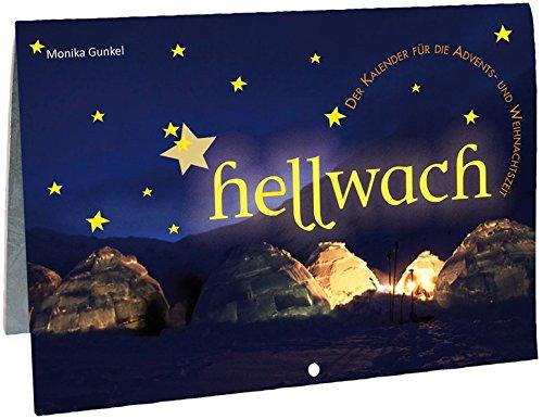 hellwach: Der Kalender für die Advents- und Weihnachtszeit