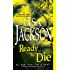 Ready to Die (An Alvarez & Pescoli Novel Book 5)