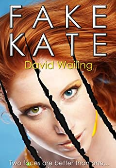 Fake Kate by [Wailing, David]