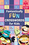 Fantastically Fun Crosswords for Kids (Mensa)