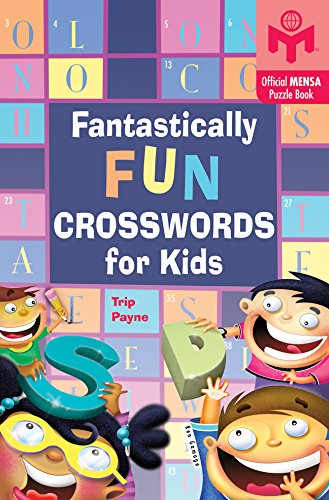 Fantastically Fun Crosswords for Kids (Mensa) by Puzzlewright