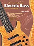 img - for The New Method for Electric Bass, Bk 1: From the Beginning book / textbook / text book