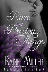 Rare and Precious Things: The Blackstone Affair, Book 4