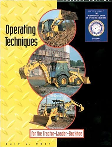 Book Operating techniques for the tractor loader backhoe by Gary J Ober (1999-08-02)