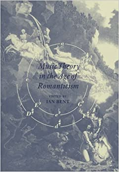 Book Music Theory in Age of Romanticism by Ian Bent (2008-08-21)
