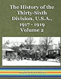 img - for The History of the Thirty-Sixth Division, U.S.A., 1917 - 1919, vol. 2 (Volume 2) book / textbook / text book