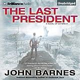 The Last President: Daybreak, Book 3