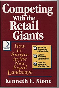 Competing with the Retail Giants: How to Survive in the New Retail Landscape (National Retail Federation)