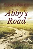 Abby's Road: A Romantic Suspense Novel by  Susan Byrde in stock, buy online here