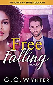 Free Falling: The Pointe Hill Series, Book One by [Wynter, G.G.]