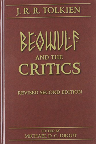 Beowulf and the Critics (Medieval and Renaissance Texts and Studies)