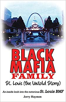 Black Mafia Family, St. Louis: The Untold Story