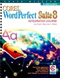 Corel WordPerfect Suite 8 Integrated Course, Eisch, Mary Alice and Baumann, Susan K., 0538685271