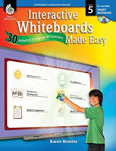 Interactive Whiteboards Made Easy (SMART Notebook Software)