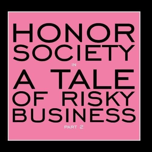 Price comparison product image A Tale of Risky Business Part 2 by Honor Society (2011-10-24)