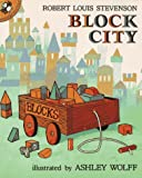 Block City, Robert Louis Stevenson and Ashley Wolff, 0140545514