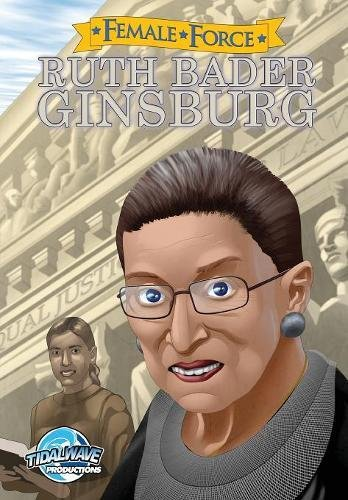 Download Female Force: Ruth Bader Ginsburg PDF