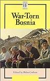 War-Torn Bosnia, Helen Cothran, 0737708883