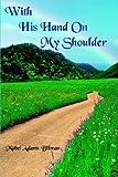With His Hand on My Shoulder, Mabel Adams Billman, 1420859986