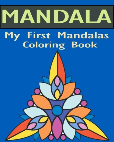 (My First Mandalas Coloring Book: Stained Glass Coloring Book)