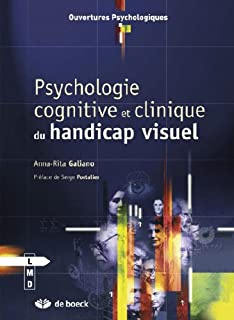 Psychologie cognitive et clinique du handicap visuel, Galiano, Anna-Rita
