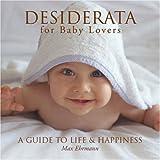 Desiderata for Baby Lovers, Max Ehrmann, 1402749090