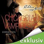 Sehnsuchtsbisse (Chicagoland Vampires 8) | Chloe Neill