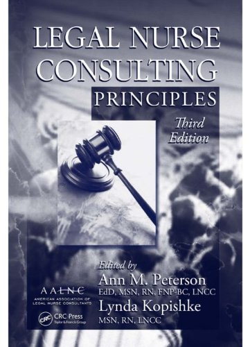 Legal Nurse Consulting Principles, Third Edition Pdf