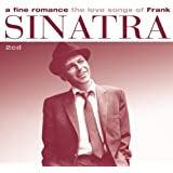A Fine Romance: The Love Songs of Frank Sinatra