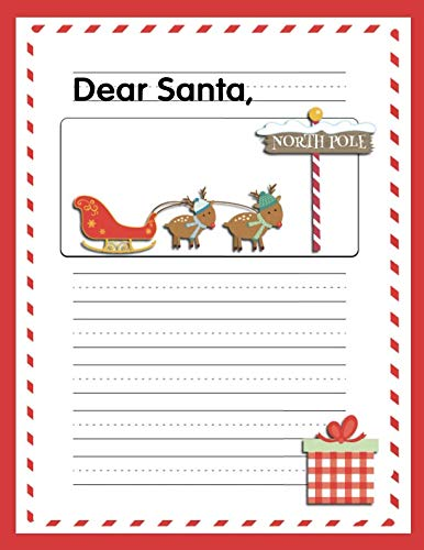 (Dear Santa: Letters To Santa - Draw and Write Primary Composition Notebook for Kids (Christmas Activities For Kids))