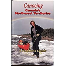 Canoeing Canada's Northwest Territories: A paddler's guide