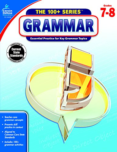 Carson Dellosa | The 100 Series: Grammar Workbook  Grades 7-8