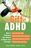 The Gift of ADHD, Lara Honos-Webb, 1572243899