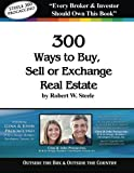 Steele 300 - Gina and John Procaccino: 300 Ways to Buy, Sell, or Exchange Real Estate
