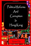Political Reforms and Corruption in Hong Kong, Victor Ho, 1411631870