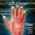 'Rillas and Other Science Fiction Stories | A.R. Morlan