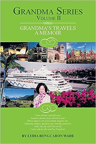 Grandma Series Volume I: A Memoir