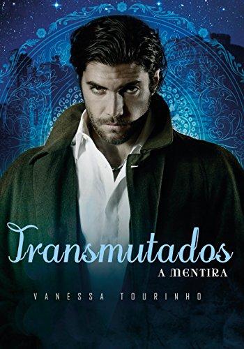 A Mentira (Transmutados Livro 2) por [Tourinho, Vanessa]
