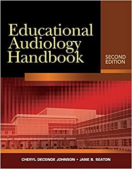 Educational Audiology Handbook (Book Only) by Cheryl DeConde Johnson (2011-08-12)