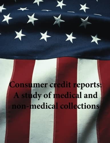 Download Consumer credit reports: A study of medical and non-medical collections pdf