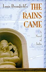Rains Came: A Novel of India