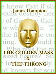 The Golden Mask & The Throng