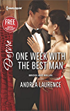 One Week with the Best Man: Reclaimed by the Rancher (Brides and Belles)